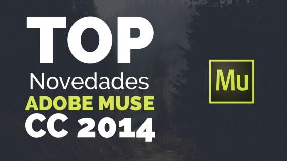 TOP Novedades ADOBE MUSE CC 2014